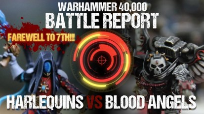 *FAREWELL TO 7th* 40K Battle Report: Harlequins vs Blood Angels SN Special