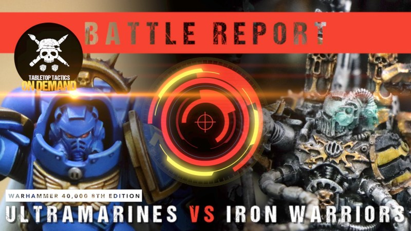 Warhammer 40,000 8th Edition Battle Report: Ultramarines vs Iron Warriors 2000pts