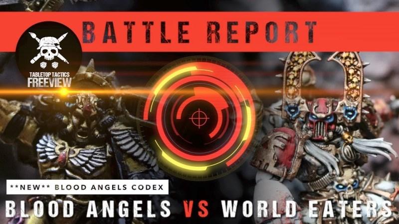 Warhammer 40,000 8th Ed *NEW CODEX* Blood Angels vs World Eaters 2000pts
