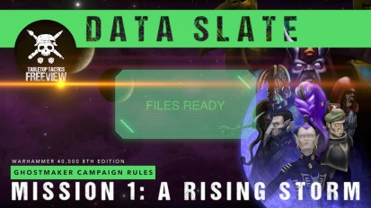 Ghostmaker Data Slate: Mission 1 – A Rising Storm