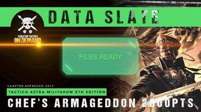 Data Slate: Tactica Astra Militarum List – Chef's Armageddon 2000pts