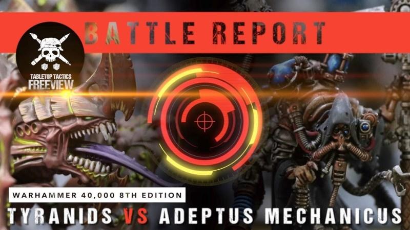 Warhammer 40,000 8th Edition Battle Report: Tyranids vs Adeptus Mechanicus 2000pts
