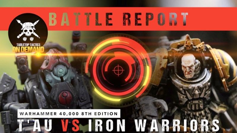 Warhammer 40,000 8th Edition Battle Report: T'au vs Iron Warriors 2000pts