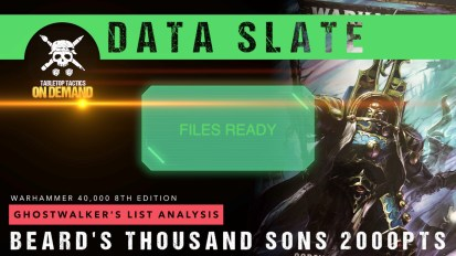 Warhammer 40,000 Data Slate: Ghostwalker's List Analysis – Beard's Thousand Sons 2000pts