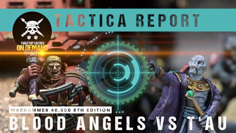 Warhammer 40,000 Tactica Report: Blood Angels vs T'au 2000pts