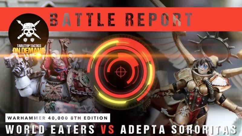Warhammer 40,000 Battle Report: World Eaters vs Adepta Sororitas 2000pts