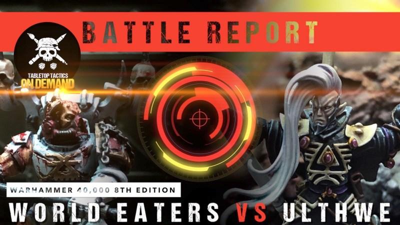 Warhammer 40,000 Battle Report: World Eaters vs Ulthwe 2000pts