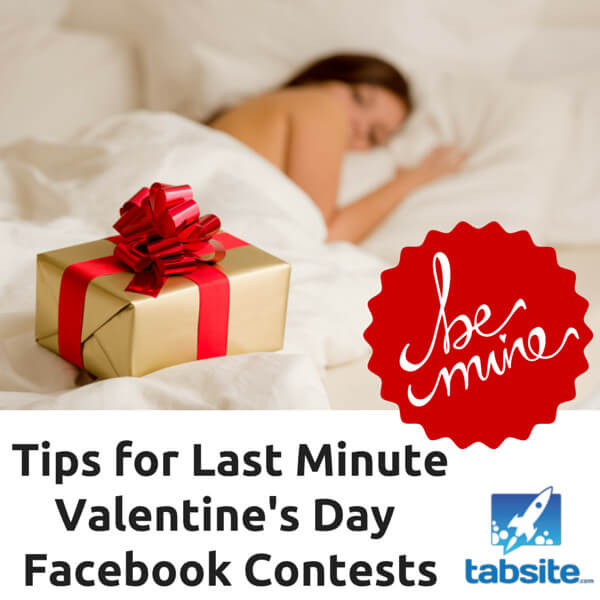 Tips for Last Minute Valentine's Day Facebook Contests