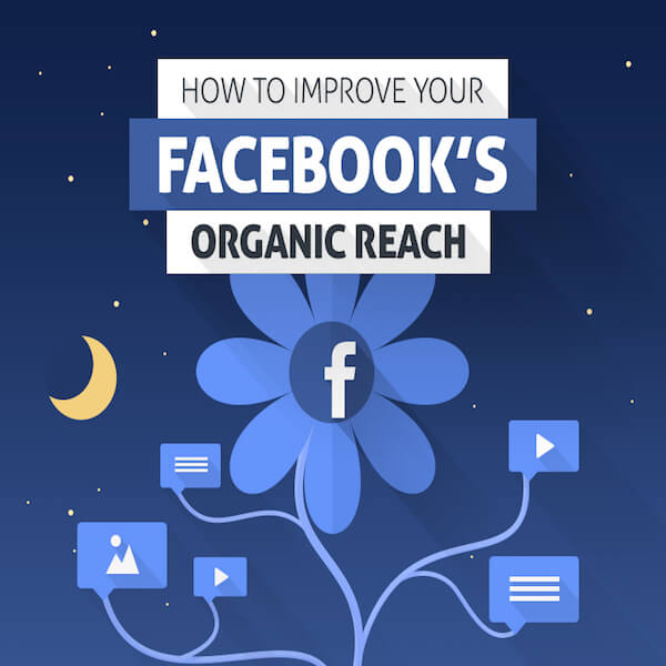 How_to_Improve_Your_Facebook_s_Organic_Reach_1