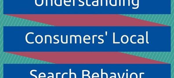 understanding sonsumers local search behavior