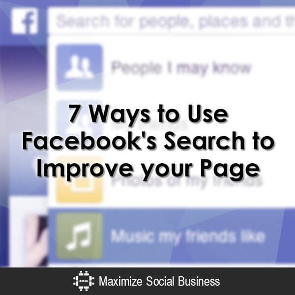 7-Ways-to-Use-Facebooks-Search-to-Improve-your-Page