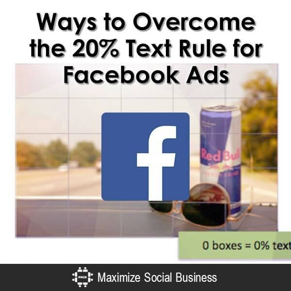 Ways-to-Overcome-the-20-Text-Rule-for-Facebook-Ads