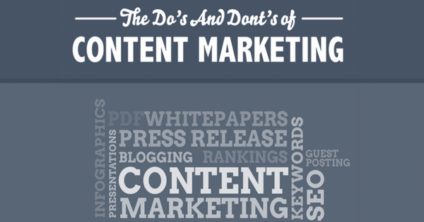 The Dos and Don'ts of Content Marketing