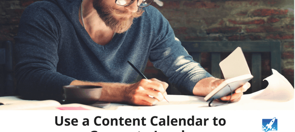Use a Content Calendar to Generate Leads - 315