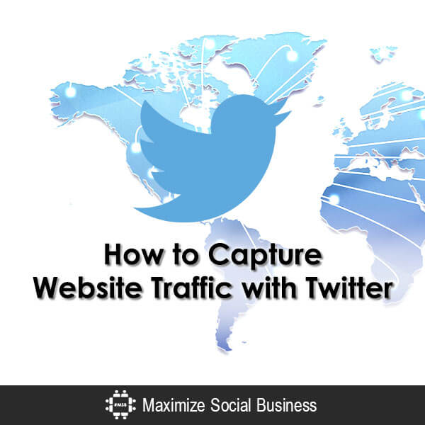 How-to-Capture-Website-Traffic-with-Twitter-600x600-V2