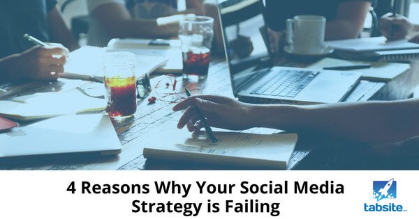 4-Reasons-Why-Your-Social-Media-Strategy-is-Failing-315