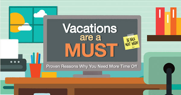 Vacations-Are-A-Must-Proven-Reasons-Why-You-Need-More-Time-Off-315