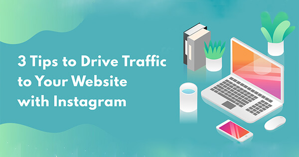 3-Tips-to-Drive-Traffic-to-your-Website-with-Instagram-infographic-315
