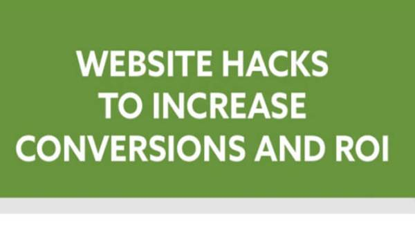 Website-Hacks-to-Increase-Conversions-and-ROI-700