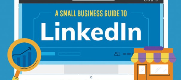 How to use LinkedIn to Grow your Small Business.
