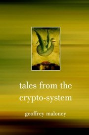 Tales From the Crypto-system