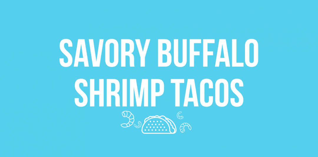 Savory Buffalo Shrimp Tacos
