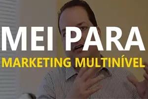 Abrir um MEI para Marketing Multinivel