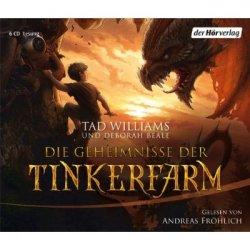 Die Geheimnisse der Tinkerfarm (audio) by Tad Williams and Deborah Beale