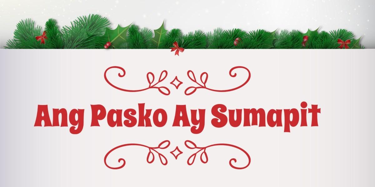 ang pasko ay sumapit song lyrics
