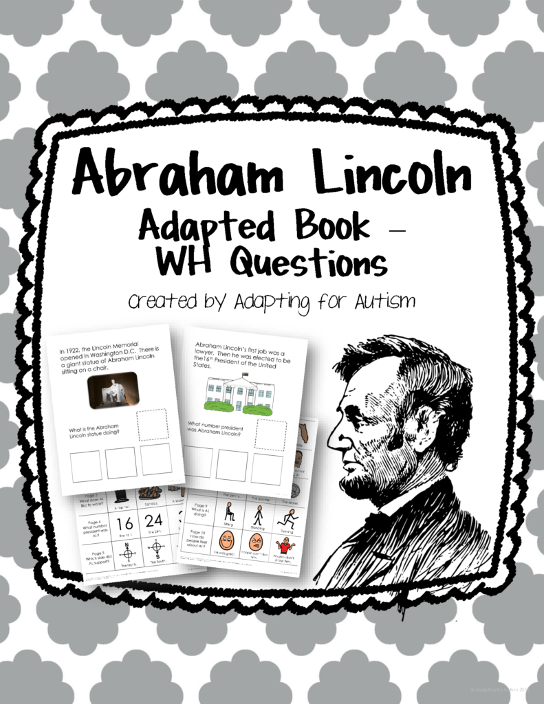 Abraham Lincoln Comprehension Worksheet and Abraham Lincoln Adapted Book with Prehension Questions Special
