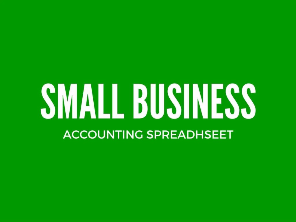 Simple Accounting Spreadsheet for Small Business and Sample Small Business Spreadsheet Spreadsheet for Small Business