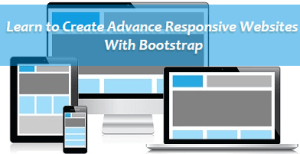 Learn to create advance responsive websites with bootstrap tutorials