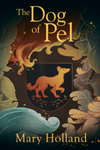 A different kind of fantasy: Review of The Dog of Pel by Mary Holland
