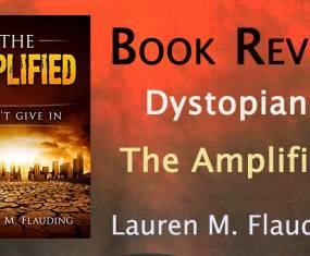 Dystopian review: The Amplified by Lauren M. Flauding