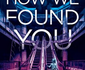 Futuristic Thriller Review: How We Found You by JT Lawrence