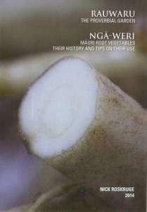 RAUWARU / NGĀWERI - Māori Root Vegetables