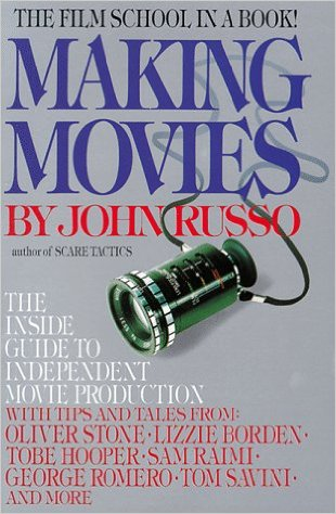 'Making Movies: The Inside Guide to Independent Movie Production' by John Russo