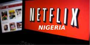 Netflix Nigeria Review: Watch Free Movies & Live Shows