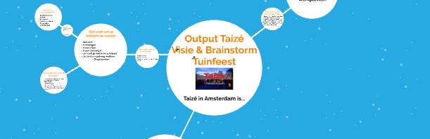 Output Taizé Visie & Brainstorm Tuinfeest