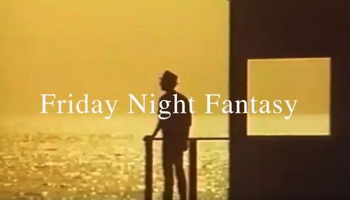 金曜ロードショー Friday Night Fantasy 【EWI】
