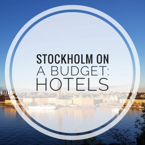 Budget friendly hotels in Stockholm