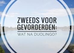 Zweeds voor gevorderden - wat na de duolingo