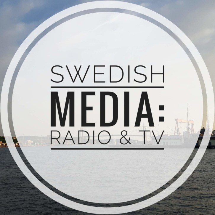 Swedish media: radio & tv