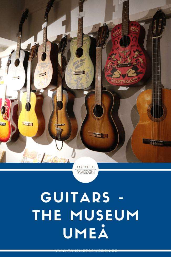 Guitars - The Museum (Umeå)
