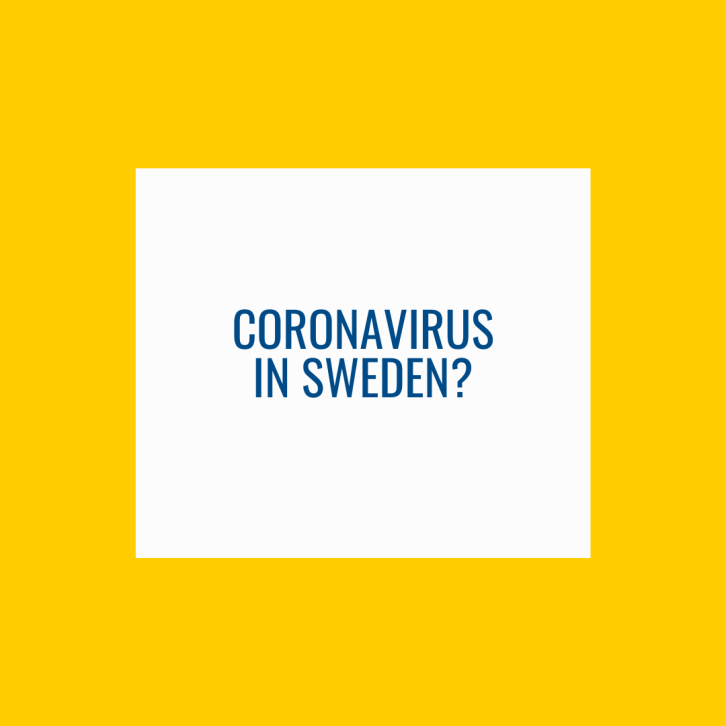 Corona virus in Sweden?