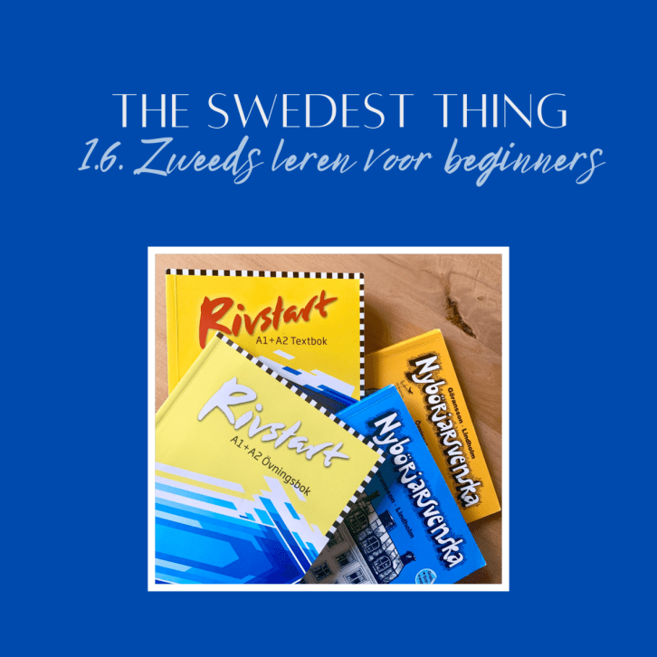 Podcast The Swedest Thing - Zweeds leren voor beginners