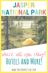 a yellow tent pitched in the woods by a river, text reads jasper national park, where will you stay?