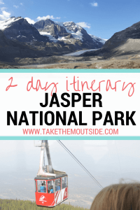 Glaciers and Mountains, Skytram car over Jasper, text reads 2 day itinerary Jasper National Park