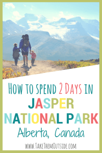 2 day itinerary for Jasper National Park in Canada | #Jasper #familytrip #jaspernationalpark