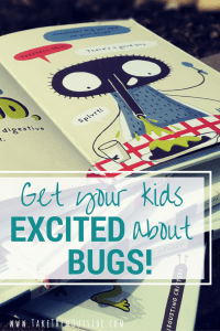 Use these books to get your kids excited and interested in the insect world. Bugs are cool, and these books mix fun, grossness, and education in just the right amounts.